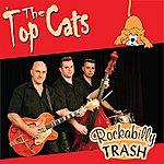 Topcats Rockabilly Trash