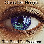 Chris DeBurgh The Road To Freedom