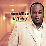 Myron Williams Big'vctory