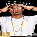 Luca Ballin' Room