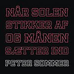 Peter Sommer Når Solen Stikker Af Og Månen Sætter Ind