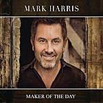 Mark Harris Maker Of The Day