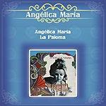 """Angelica Maria Angélica María """"La Paloma"""""""