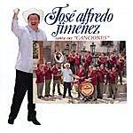 José Alfredo Jiménez José Alfredo Jiménez Canta Sus Canciones
