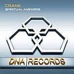 Crank Spiritual Answers