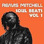 Reavis Mitchell Soul Beats Vol. 1 - Ep