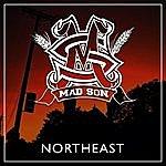 MaD SoN Northeast
