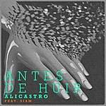 Alicastro Antes De Huir (Feat. Siam)