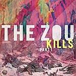 The Zou Kills, Pt. 1