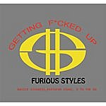 Furious Styles Getting Fucked Up (Feat. Rastafar Issac, D To The Og & Basick Sickness)