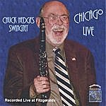 Chuck Hedges Chicago Live