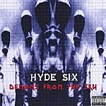Hyde Six Demons From The Sky