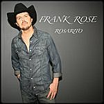 Frank Rose Rosarito (Spanish)