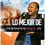 Fernando Diaz Jr. Lo Mejor De Fernando Diaz Jr
