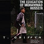 T. Griffin The Education Of Mohammad Hussein (Music From The Film)
