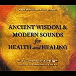 Yuval Ron Ancient Wisdom & Modern Sounds For Health And Healing
