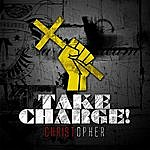 Christopher Take Charge!