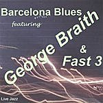 George Braith Barcelona Blues