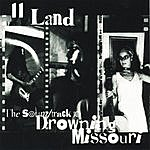 Elevenland The Soundtrack To Drowning Missouri