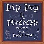 Hard Hed Hip Hop 4 Dummys