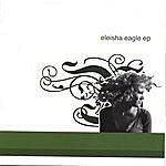 Eleisha Eagle Eleisha Eagle Ep