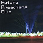 Future Preachers Club Future Preachers Club