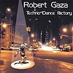 Robert Gaza Techno Dance Factory