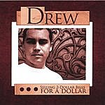 Drew Selling 2-Dollar Bills For A Dollar