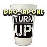 Dro Turn Up