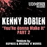 Kenny Bobien You're Gonna Make It, Pt. 2