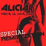 Alicia Hasta La Vista 2012 - Special Remix Edition