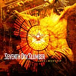 Seventh Day Slumber Love And Worship