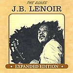 J.B. Lenoir The Blues: Expanded Edition