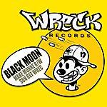 Black Moon Make Munne B/W Son Get Wrec