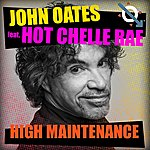John Oates High Maintenance (Feat. Hot Chelle Rae)