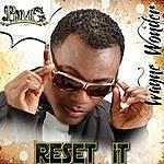 Wayne Wonder Reset It - Single