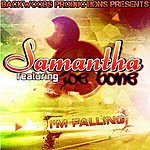 Samantha I'm Falling (Feat. Joe Bone)