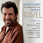 Artur Pizarro Ravel: The Complete Piano Works, Vol. 2