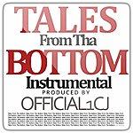CJ Tales From Tha Bottom (Instrumental)