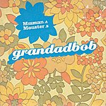 Grandadbob Mmmnn / Monster