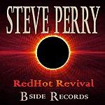 Steve Perry Redhot Revival