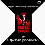 "Simon Boswell Santa Sangre (Original Soundtrack From ""Santa Sangre"")"