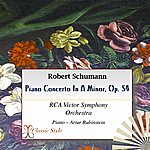 RCA Victor Symphony Orchestra Schumann: Piano Concerto In A Minor, Op. 54
