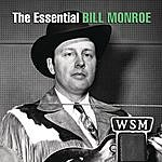 Bill Monroe The Essential Bill Monroe