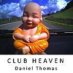 Daniel Thomas Club Heaven