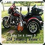 Bobby Lee Still Dreaming, Vol. 1