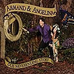 Armand & Angelina Our Neverending Story