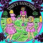 Dirty Sanchez Dirty Sanchez