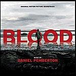Daniel Pemberton Blood (Original Motion Picture Soundtrack)