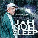 Capital D Jah Nuh Sleep - Single